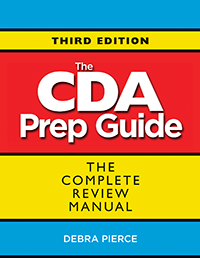 CDA Prep Guide, Third Edition: The Complete Review Manual