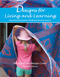 Designs for Living and Learning, Second Edition: Transforming Early Childhood Environments