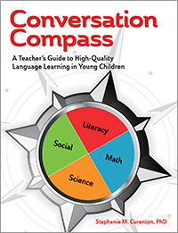 Conversation Compass: A Teacher's Guide to High-Quality Language Learning in Young Children