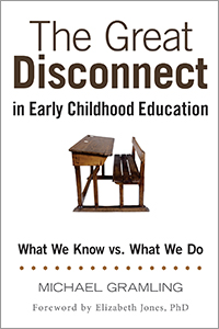 The Great Disconnect in Early Childhood Education: What We Know vs What We Do