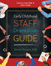 Early Childhood Staff Orientation Guide Facilitator's Edition