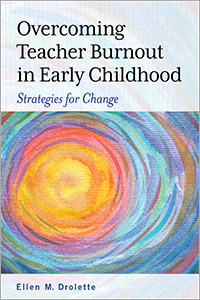Overcoming Teacher Burnout in Early Childhood: Strategies for Change
