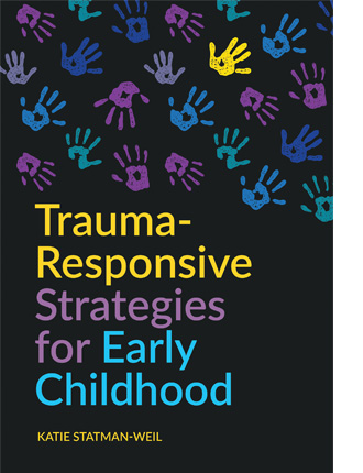 Trauma-Responsive Strategies for Early Childhood