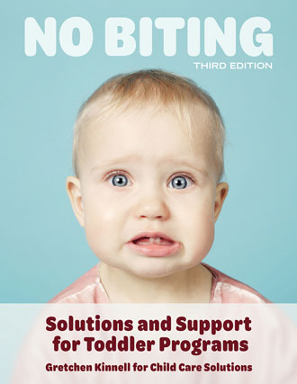 No Biting 3rd Edition: Solutions and Support for Toddler Programs