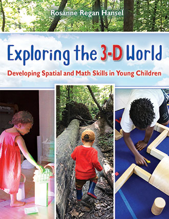 Exploring the 3-D World: Developing Spatial and Math Skills in Young Children