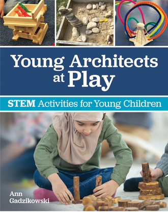 Young Architects at Play: STEM Activities for Young Children