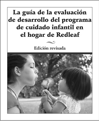 Redleaf Family Child Care Curriculum Development Assessment Guide Revised Edition (SPANISH translation)