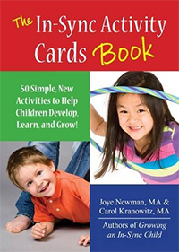 In-Sync Activity Card Book: 50 Simple Activities to Help Children Develop, Learn, and Grow!