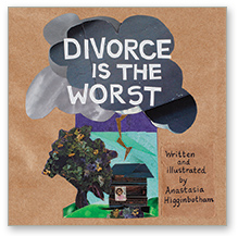 Divorce is the Worst