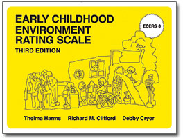 Early Childhood Environment Rating Scale, ECERS, Third Edition