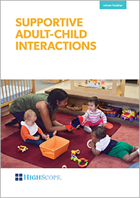 Supportive Adult-Child Interactions DVD