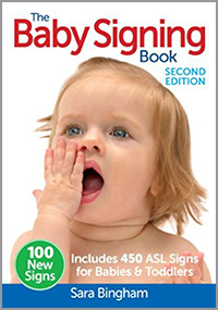 Baby Signing Book: Includes 450 ASL Signs for Babies and Toddlers