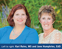 Dr. Jane Humphries and Kari Rains