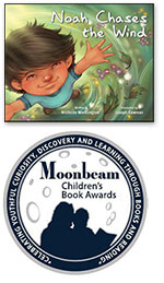 Noah Chases the Wind, Moonbeam Award