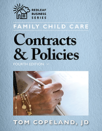 Family Child Care Contracts and Policies, 4th Edition Cover Image