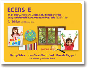 ECERS-E: The Four Curricular Subscales Extension to the Early Childhood Environment Rating Scale